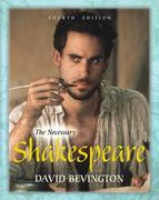 The Necessary Shakespeare 4th Edition 9780321880949 0321880943