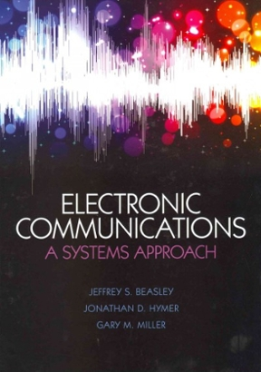 Electronic communications a system approach 1st edition rent electronic communications 1st edition 9780132988636 0132988631 view textbook solutions fandeluxe Image collections
