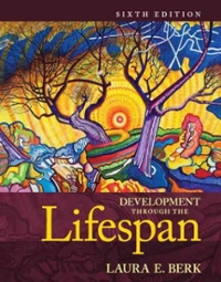 Development Through the Lifespan 6th Edition 9780205957606 0205957609