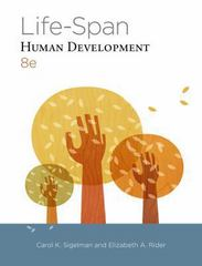 Life-Span Human Development 8th Edition 9781285454313 1285454316