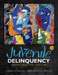 Juvenile Delinquency 12th Edition 9781285458403 1285458400