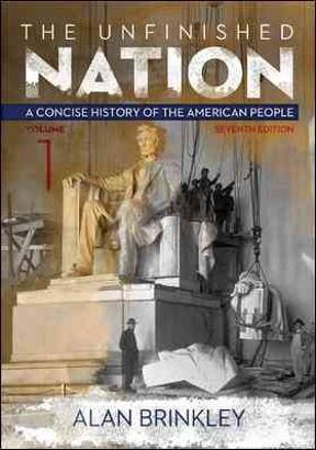 The unfinished nation a concise history of the american people a concise history of the american people volume 1 fandeluxe Images