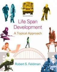 Life Span Development 2nd Edition 9780205951031 0205951031