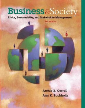 Business and society ethics sustainability and stakeholder business and society 9th edition 9781285734293 1285734297 view textbook solutions fandeluxe Image collections