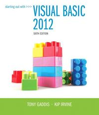 Starting Out With Visual Basic 2012 6th Edition 9780133128086 0133128083