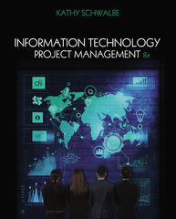 Information Technology Project Management 8th Edition 9781285452340 1285452348