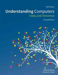 Understanding Computers 15th Edition 9781285767277 1285767276