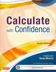 Calculate with Confidence 6th Edition 9780323089319 0323089313
