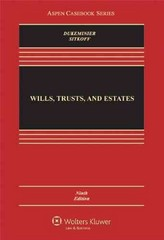 Wills, Trusts, and Estates 9th Edition 9781454824572 1454824573