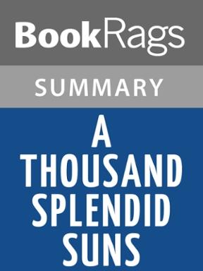 a thousand splendid suns by khaled hosseini summary