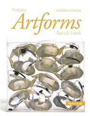 Prebles' Artforms 11th Edition 9780205968114 0205968112