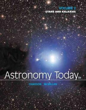 Astronomy today volume 2 stars and galaxies 8th edition rent astronomy today 8th edition 9780321909725 0321909720 fandeluxe Gallery