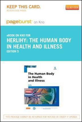 the human body in health and illness 6th edition