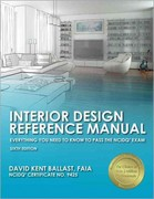 Interior Design Reference Manual: Everything You Need to Know to