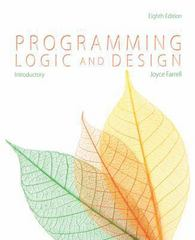 Programming Logic and Design, Introductory 8th edition 9781285845777 1285845773