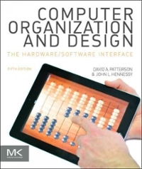Computer Organization And Design 5th Edition Textbook Solutions Chegg Com