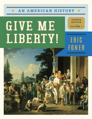Give Me Liberty! 4th Edition 9780393920277 0393920275
