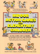 Indoor Action Games for Elementary Children 1st Edition 9780134591247 0134591240