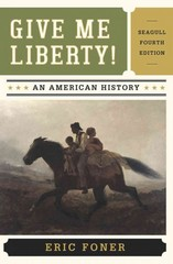 Give Me Liberty!  4th Edition 9780393920291 0393920291