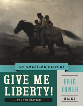 Give me liberty an american history brief 4th edition rent give me liberty 4th edition 9780393920321 0393920321 fandeluxe Gallery