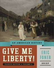 Give Me Liberty! 4th Edition 9780393920345 0393920348