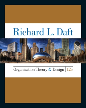 Organization theory and design 12th edition rent 9781285866345 organization theory and design 12th edition fandeluxe Images
