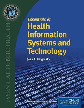 Essentials of health information systems and technology 1st edition essentials of health information systems and technology 0 9781284036114 1284036111 fandeluxe Gallery