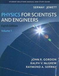 Bundle: Physics for Scientists and Engineers, Chapters 1-39 + Student Solutions Manual, Volume 1 + Student Solutions Manual, Volume 2 (8th) edition 0538463910 9780538463911