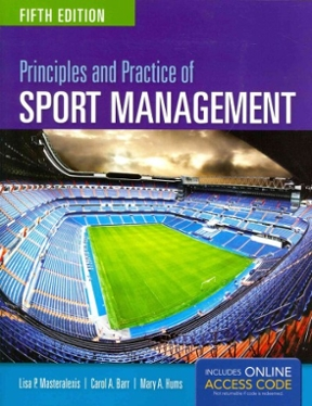 Principles and practice of sport management 5th edition rent principles and practice of sport management 5th edition 9781284034172 1284034178 fandeluxe Gallery