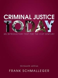 Criminal Justice Today 13th Edition 9780133460049 0133460045