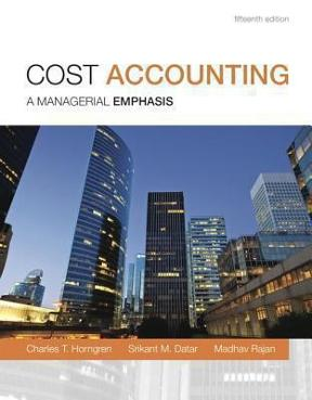 Cost accounting 15th edition rent 9780133428704 chegg cost accounting 15th edition 9780133428704 0133428702 view textbook solutions fandeluxe Image collections
