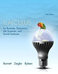 Calculus for Business, Economics, Life Sciences, and Social Sciences 13th Edition 9780321869838 0321869834