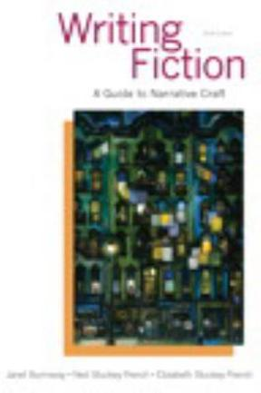 Writing fiction a guide to narrative craft 9th edition rent writing fiction 9th edition 9780321923165 0321923162 fandeluxe Image collections