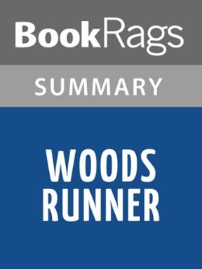 woods runner by gary paulsen summary amp study guide 1st edition rh chegg com Complete Runner's Guide Complete Runner's Guide
