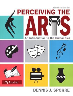 Perceiving the arts an introduction to the humanities 11th edition perceiving the arts 11th edition 9780205995110 020599511x fandeluxe Gallery