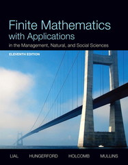 Finite Mathematics with Applications In the Management, Natural, and Social Sciences 11th edition 9780321926685 0321926684