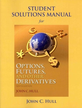 Student Solutions Manual For Options Futures And Other Derivatives Rent 9780133457414 Chegg Com