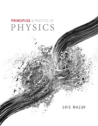 Principles & Practice of Physics (1st) edition 321961234 9780321961235
