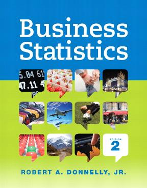 Business statistics 2nd edition rent 9780321925121 chegg business statistics 2nd edition 9780321925121 0321925122 view textbook solutions fandeluxe Images