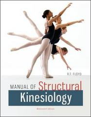 Manual of Structural Kinesiology 19th Edition 9780073369297 0073369292