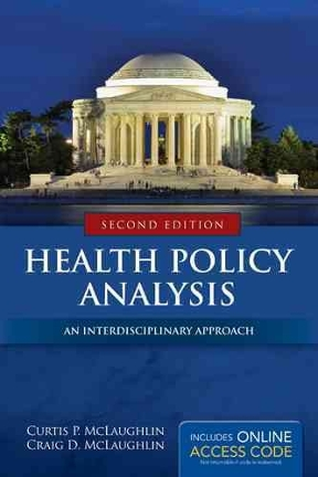 Health policy analysis 2nd edition rent 9781284037777 chegg health policy analysis 2nd edition fandeluxe Images