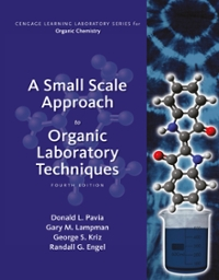 A Small Scale Approach to Organic Laboratory Techniques (4th) edition 1305253922 9781305253926