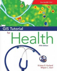 GIS Tutorial for Health 5th Edition 9781589483729 1589483723