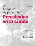 Graphical Approach to Precalculus with Limits, A,  Plus MyMathLab with eText-- Access Card Package