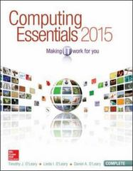 Computing Essentials 2015 Complete Edition 25th Edition 9780073516899 0073516899