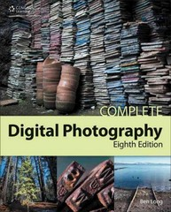 Complete Digital Photography, 8th 8th Edition 9781305258723 130525872X