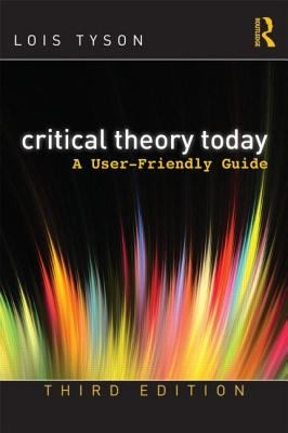 lois tyson critical theory today 3rd edition pdf