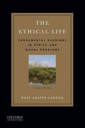 The ethical life fundamental readings in ethics and moral problems fundamental readings in ethics and moral problems fandeluxe Images