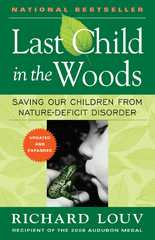 Last Child in the Woods 1st Edition 9781565126053 156512605X