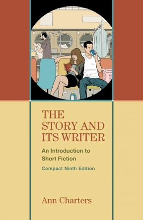 The story and its writer compact an introduction to short fiction the story and its writer compact 9th edition 9781457665554 1457665557 fandeluxe Gallery